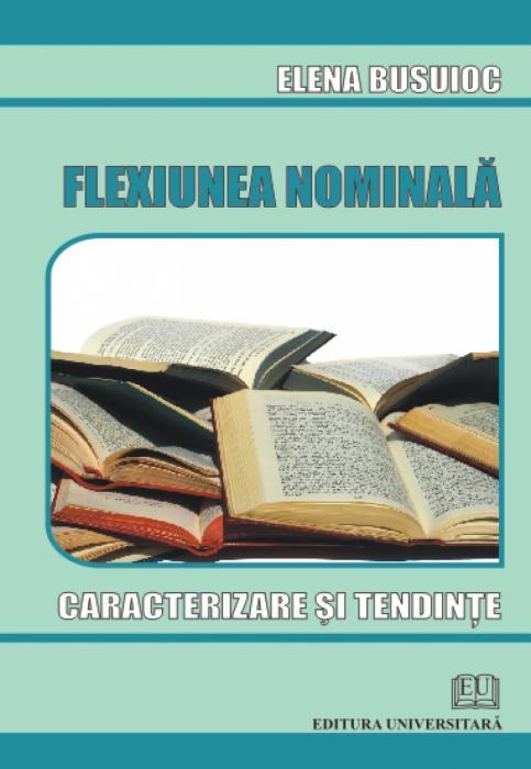 Flexiunea nominala - Caracterizare si tendinte 0