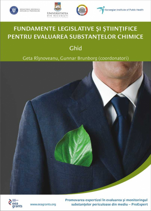 Fundamente legislative si stiintifice pentru evaluarea substantelor chimice. Ghid 0