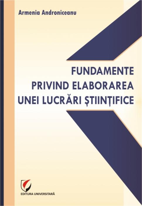 Fundamente privind elaborarea unei lucrari stiintifice [0]