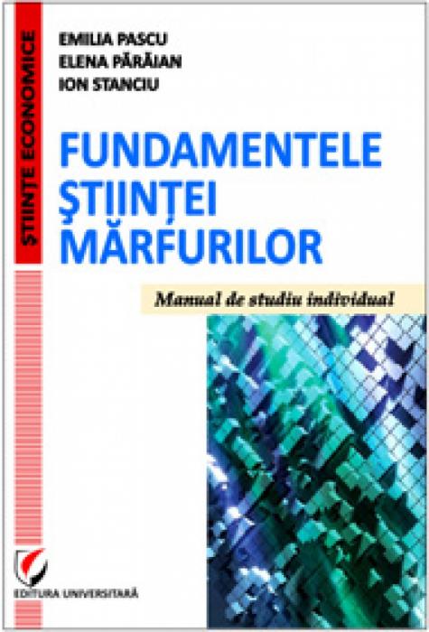 Fundamentele stiintei marfurilor. Manual de studiu individual 0