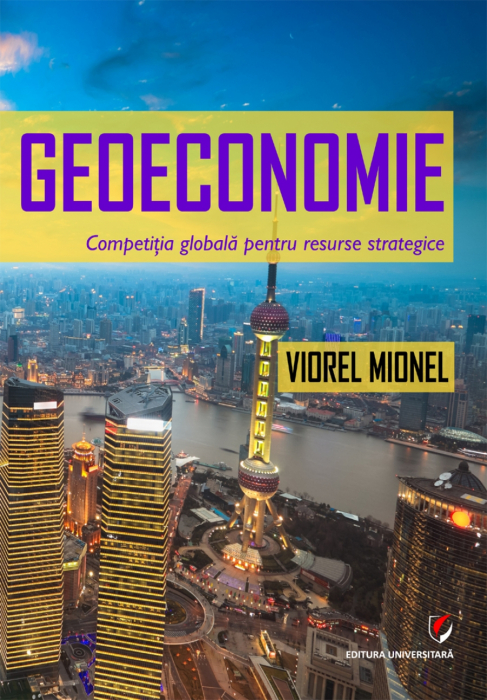 Geoeconomy. Global competition for strategic resources 0