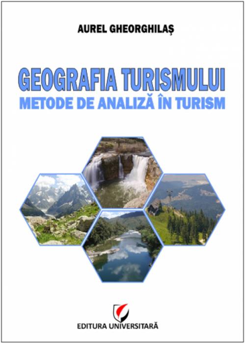 Geografia turismului - Metode de analiză in turism 0