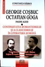 George Cosbuc, Octavian Goga - selected pages - Romanticism and classicism Continuity] in Romanian literature 0