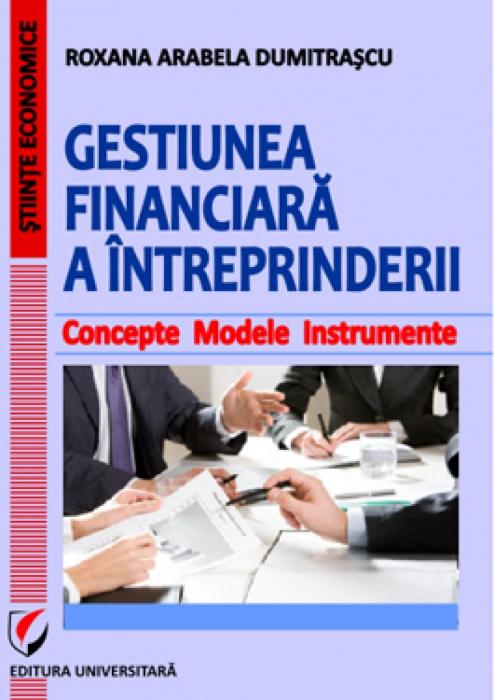 Gestiunea financiara a intreprinderii. Concepte. Modele. Instrumente 0
