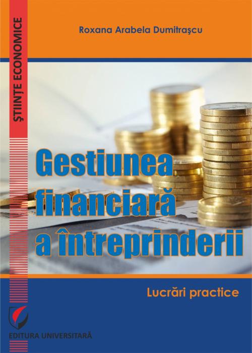 Gestiunea financiara a intreprinderii. Lucrari practice 0