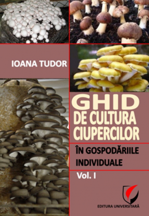 Mushroom culture giude in individual households, Vol I 0