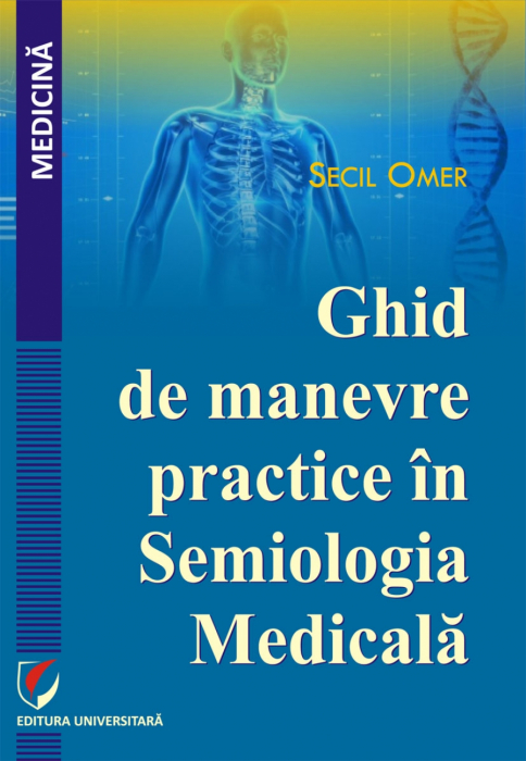Ghid de manevre practice in Semiologia Medicala 0