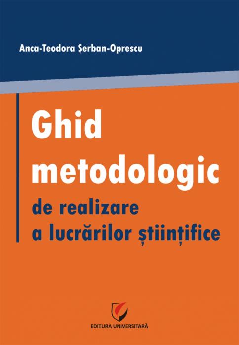 Ghid metodologic de realizare a lucrarilor stiintifice [0]