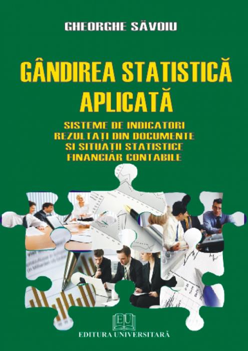 Gândirea statistică - Sisteme de indicatori rezultaţi din documente şi situaţii statistice financiar contabile 0