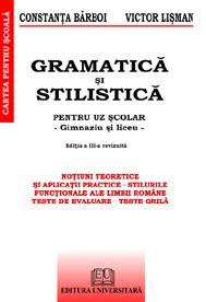 Gramatica si stilistica - pentru uz scolar 0