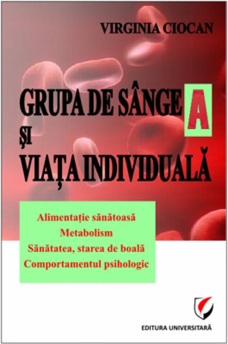 Grupa de sange A si viata individuala [0]