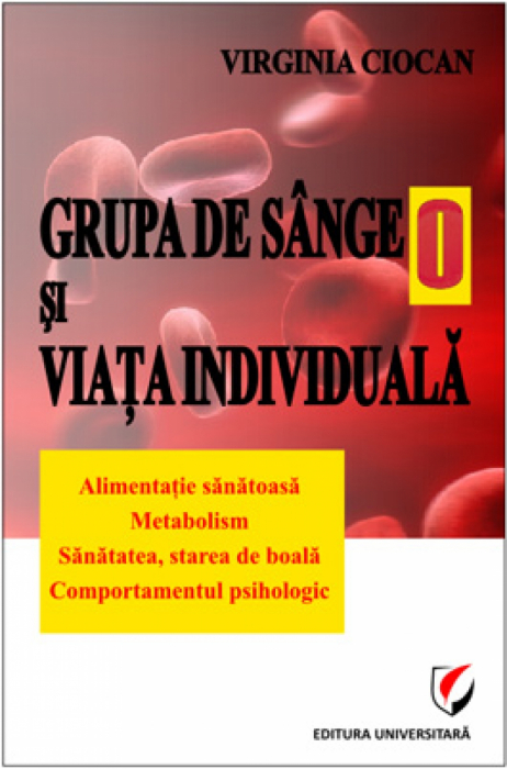Grupa de sange O si viata individuala 0