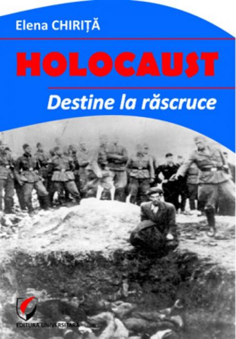 Holocaust. Destine la rascruce 0