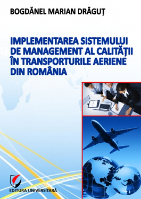 Implementation of quality management in air transport in Romania 0