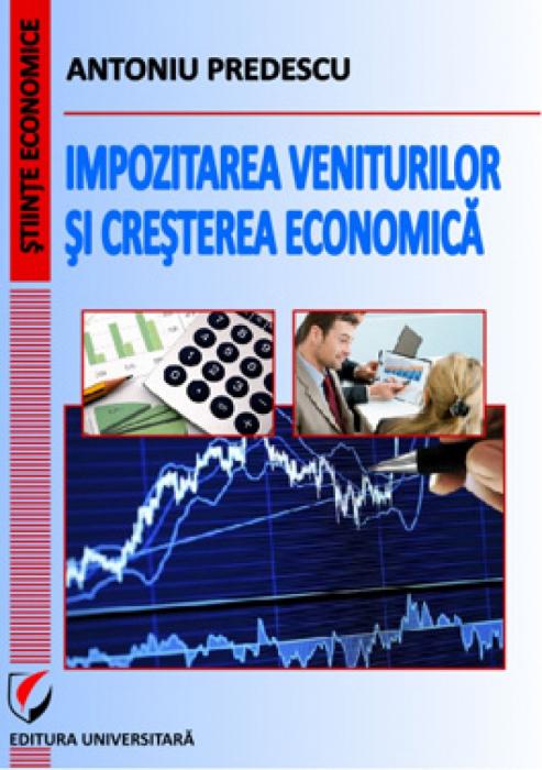 Impozitarea veniturilor si cresterea economica [0]