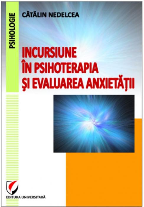 Incursiune în psihoterapia şi evaluarea anxietăţii 0