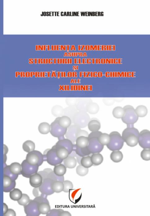 Influenţa izomeriei asupra structurii electronice şi proprietăţilor fizico-chimice ale xilidinei 0