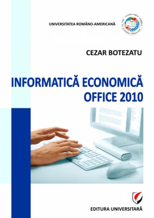 Informatică economică. MS Office 2010 [0]