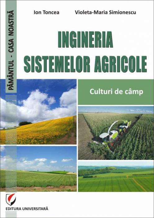 Ingineria sistemelor agricole. Culturi de camp 0