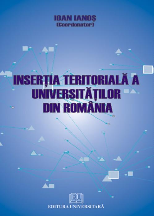Inserţia teritorială a universităţilor din România 0
