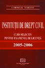 Institutions of civil law - Course selective licensing exam 2005 - 2006 0