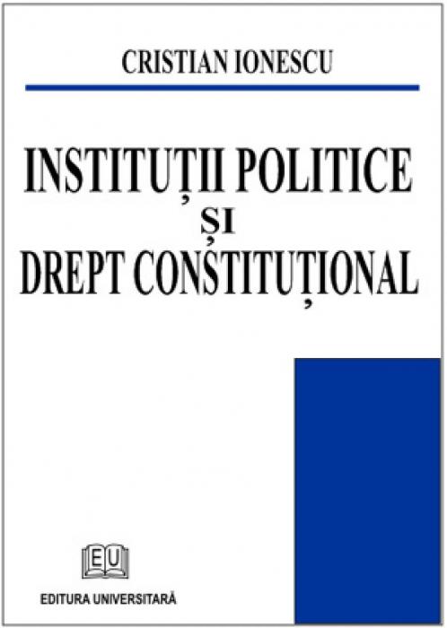 Institutii politice si drept constitutional 0