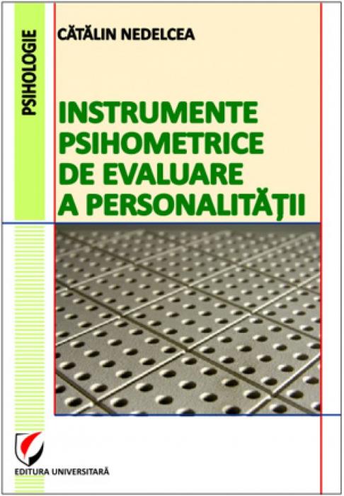 Instrumente psihometrice de evaluare a personalităţii 0