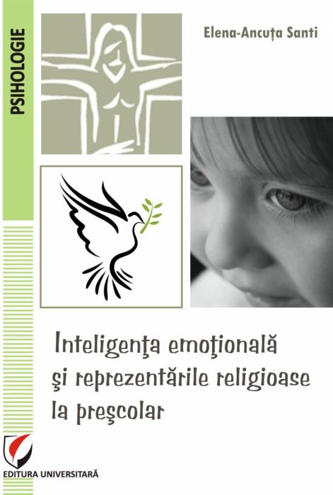 Inteligenta emotionala si reprezentarile religioase la prescolar 0