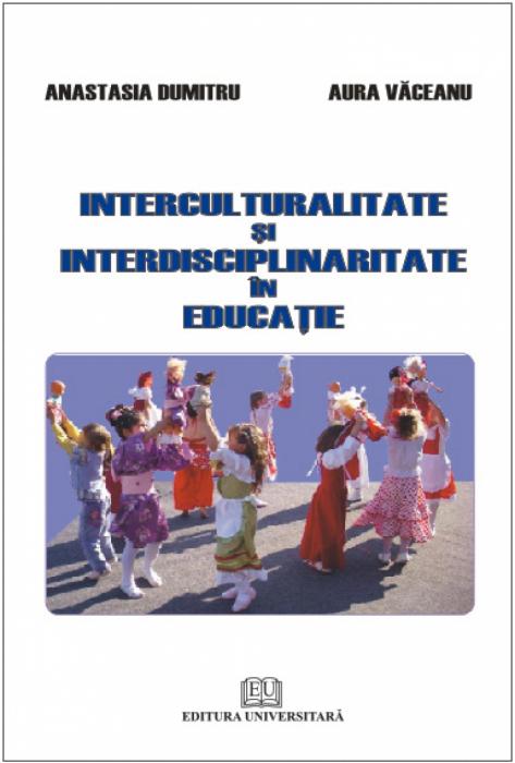 Interculturalitate şi interdisciplinaritate în educaţie 0