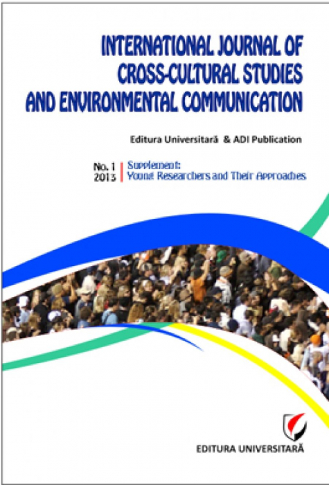 International Journal of Cross-Cultural Studies and Environmental Communication (JCCSEC), No. 1, 2013, Suplement: Young Researchers and Their Approaches 0