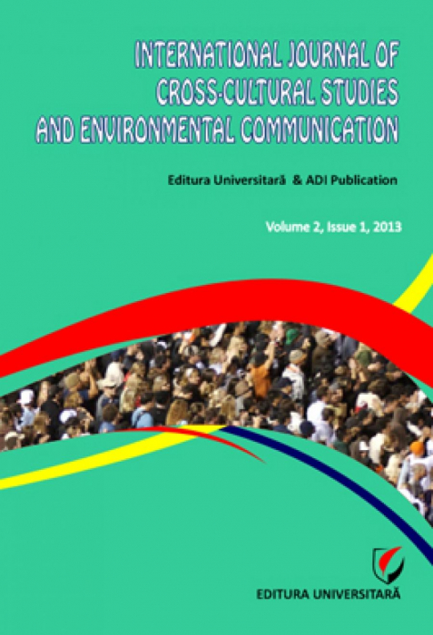 International Journal of Cross-Cultural Studies and Environmental Communication, Volume 2, Issue 1, 2013 0