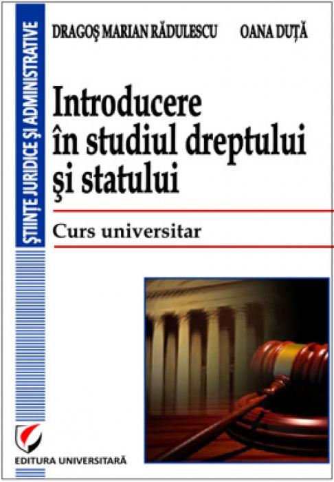 Introducere in studiul dreptului si statului. Curs universitar 0