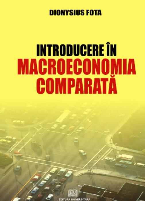 Introducere în macroeoconomia comparată 0