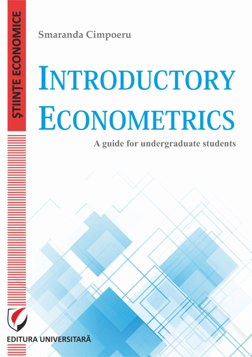 Introductory Econometrics. A guide for undergraduate students 0