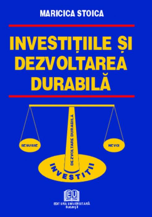 Investiţiile şi dezvoltarea durabilă 0