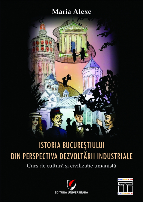 The history of Bucharest from the perspective of industrial development 0