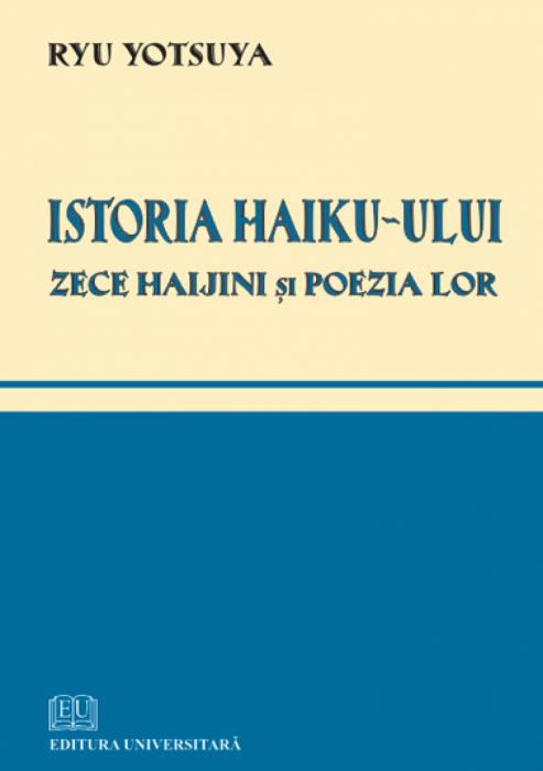 Istoria Haiku-ului - Zece haijini şi poezia lor 0