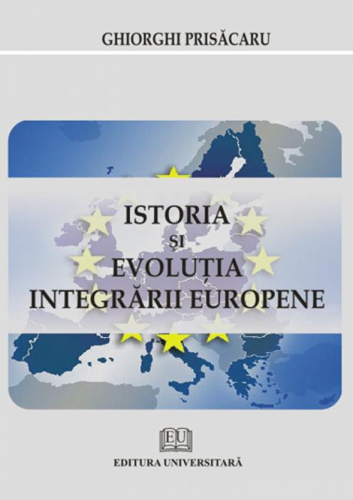 Istoria si evolutia integrarii europene 0