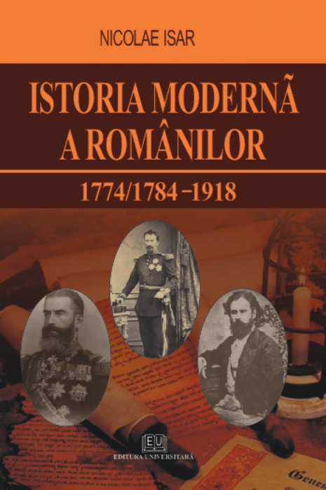 The modern history of the Romanians 1774/1784 - 1918 0