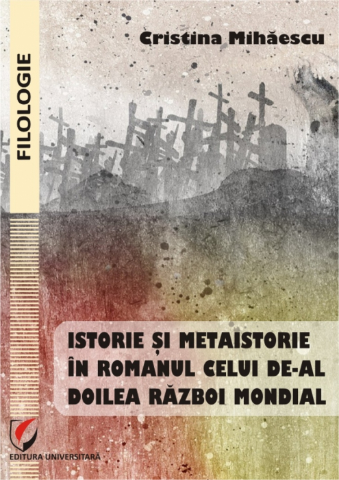 History and Metahistory in the Novel of the Second World War 0