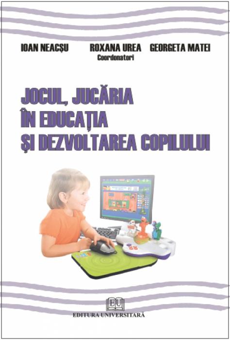 Jocul, jucăria în educaţia şi dezvoltarea copilului 0
