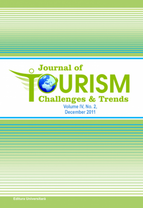 Journal of Tourism Challenges and Trends, volume IV, No. 2, december 2011 0