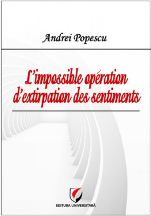 L'impossible operation d'extirpation des sentiments 0