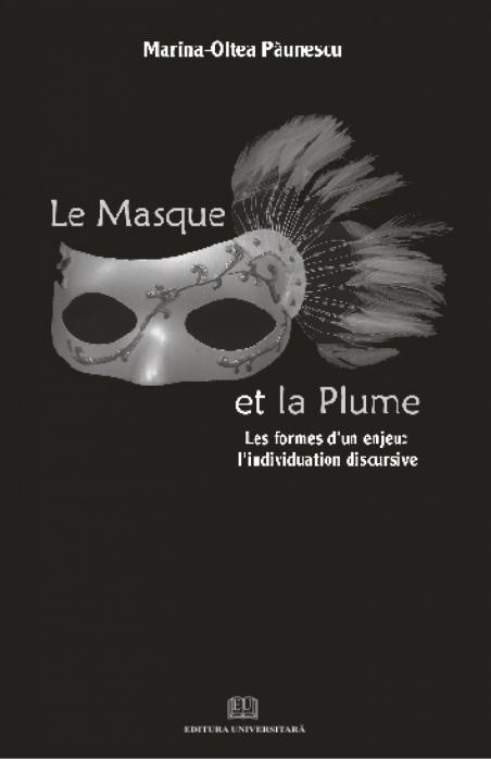 Le masque et la plume - Les formes d un enjeu: l individuation discursive 0