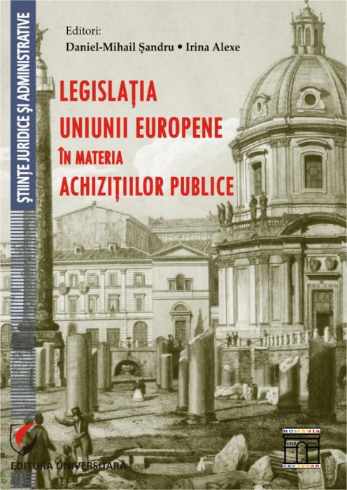 Legislaţia Uniunii Europene în materia achiziţiilor publice 0