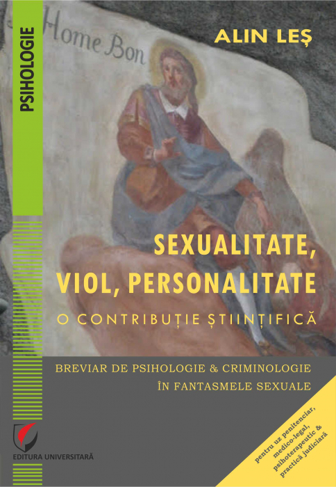 Sexuality, Rape, Personality. A Scientific Contribution. A Summary of Psychology and Criminology in Sexual Fantasies 0