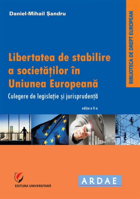 Freedom of establishment of companies in the European Union. Collection of legislation 0