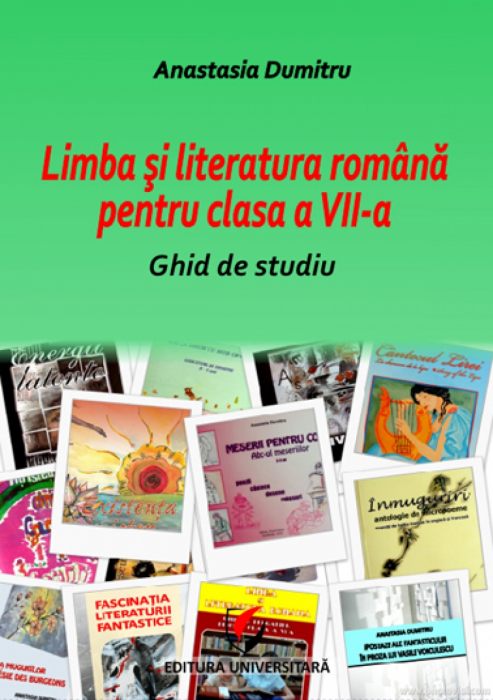 Limba şi literatura română pentru clasa a VII-a. Ghid de studiu 0