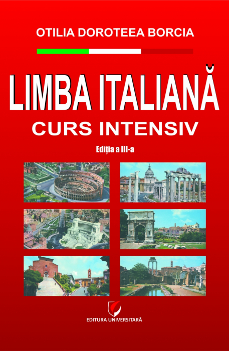 Limba italiana.Curs intensiv, editia a III-a 0