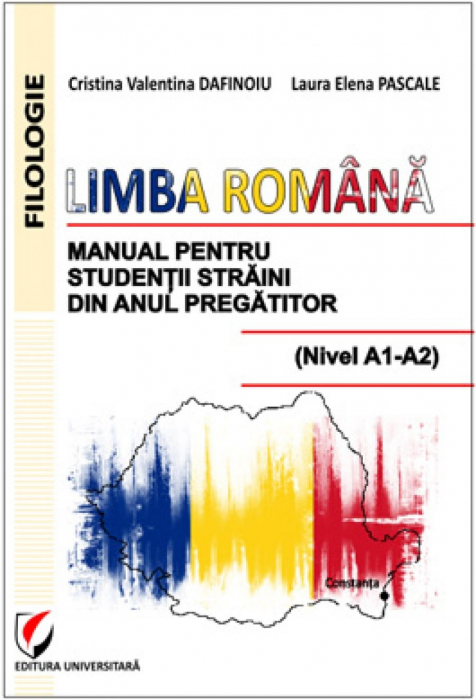 Romanian. Manual for Foreign Students from Preparatory Year (Level A1-A2) 0
